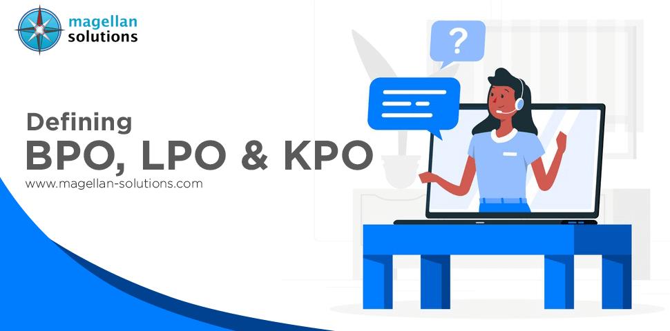 Defining BPO LPO & KPO