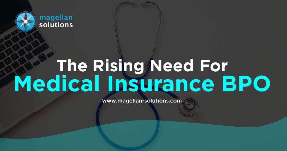 The Rising Need For Medical Insurance BPO